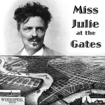 Miss Julie at the Gates
